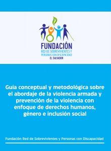 Guía conceptual y metodológica sobre el abordaje de la violencia armada y prevención de la violencia con enfoque de derechos humanos, género e inclusión social